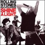 Shine a Light: Original Soundtrack [Deluxe Edition]