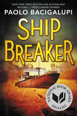 Ship Breaker - Bacigalupi, Paolo