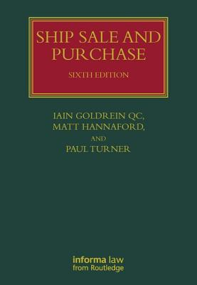Ship Sale and Purchase - Goldrein, Iain, and Hannaford, Matt, and Turner, Paul