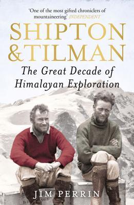 Shipton and Tilman - Perrin, Jim