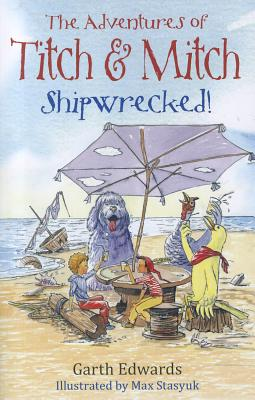 Shipwrecked! - Edwards, Garth