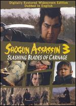 Shogun Assassin 3: Slashing Blades of Carnage - Buichi Saito