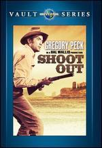 Shoot Out - Henry Hathaway