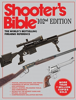 Shooter's Bible - Van Zwoll, Wayne (Foreword by)