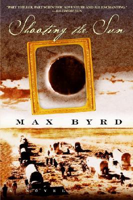 Shooting the Sun - Byrd, Max
