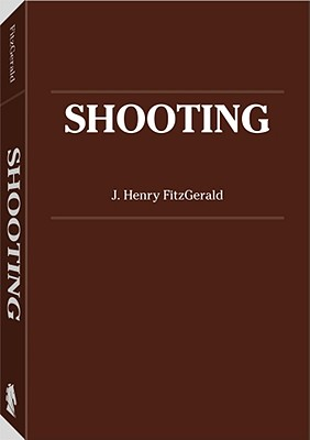 Shooting - Fitzgerald, J Henry