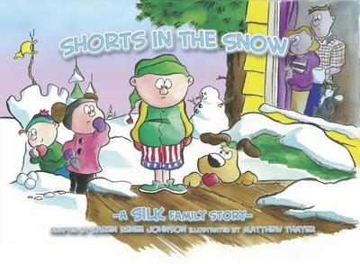 Shorts in the Snow - Silk, Danny