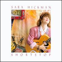 Shortstop - Sara Hickman