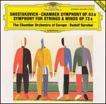 Shostakovich: Chamber Symphony, Op. 83a; Symphony for Strings & Winds, Op. 73a