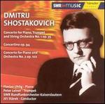 Shostakovich: Concerto for Piano, Trumpet & String Orchestra No. 1, Op. 35; Concertino, Op. 94; etc...