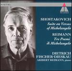 Shostakovich: Suite on Verses of Michelangelo; Reimann: Tre Poemi di Michelangelo