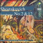 Shostakovich: Symphonies No. 2 & 12