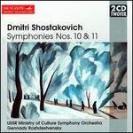 Shostakovich: Symphonies Nos. 10 & 11