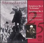 "Shostakovich: Symphonies Nos. 2 ""To October"" & 5"