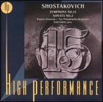 Shostakovich: Symphony No.15 & Sonata No.2