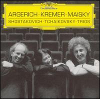 Shostakovich, Tchaikovsky: Trios - Gidon Kremer (violin); Martha Argerich (piano); Mischa Maisky (cello)