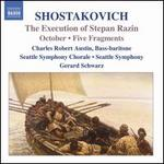 Shostakovich: The Execution of Stepan Razin; October; Five Fragments