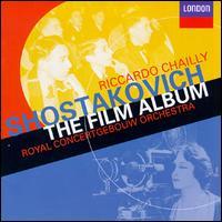 Shostakovich: The Film Album - Riccardo Chailly / Royal Concertgebouw Orchestra