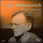 Shostakovich: Three Concertos