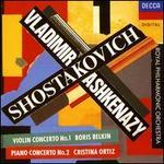 Shostakovich: Violin Concerto No. 1; Piano Concerto No. 2