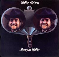 Shotgun Willie - Willie Nelson
