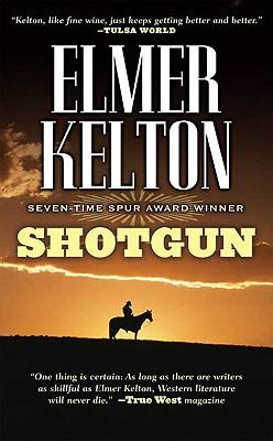Shotgun - Kelton, Elmer