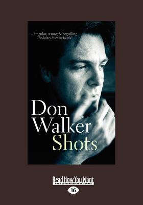 Shots - Walker, Don