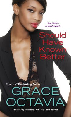 Should Have Known Better - Octavia, Grace