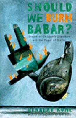 Should We Burn Babar? - Kohl, Herbert R