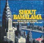 Shout Bamalama: Rare 60's Soul and R&B