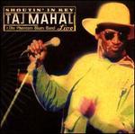 Shoutin' in Key: Taj Mahal & the Phantom Blues Band Live