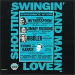 Shoutin', Swingin' & Makin' Love