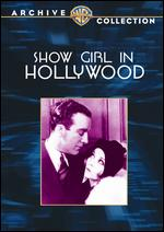 Show Girl in Hollywood - Mervyn LeRoy