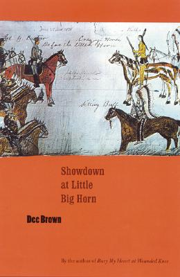 Showdown at Little Big Horn - Brown, Dee Alexander