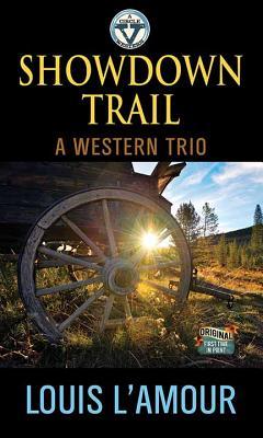 Showdown Trail: A Western Trio - L'Amour, Louis
