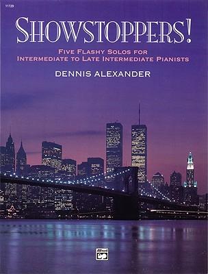 Showstoppers! - Alexander, Dennis (Composer)