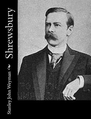 Shrewsbury - Weyman, Stanley John