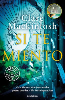 Si Te Miento / Let Me Lie - Mackintosh, Clare
