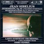 Sibelius: Everyman Op. 83; Belshazzar's Feast Op. 51; The Countess's Portrait