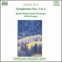 Sibelius: Symphonies Nos. 3 & 4 - Slovak Philharmonic Orchestra; Adrian Leaper (conductor)
