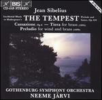 Sibelius: The Tempest Suites, etc.