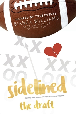 Sidelined: The Draft - Williams, Bianca