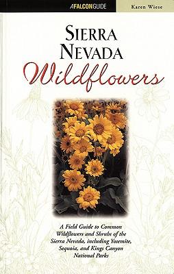 Sierra Nevada Wildflowers - Wiese, Karen