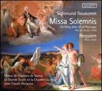 Sigismund Neukomm: Missa Solemnis for King John VI of Portugal; Requiem