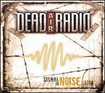 Signal To Noise Radio