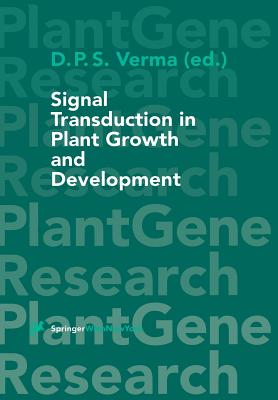 Signal Transduction in Plant Growth and Development - Verma, Desh P S (Editor)
