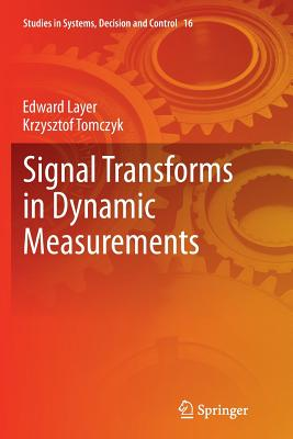 Signal Transforms in Dynamic Measurements - Layer, Edward
