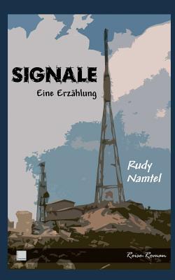 Signale - Namtel, Rudy