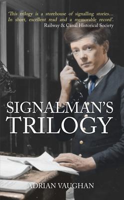 Signalman's Trilogy - Vaughan, Adrian