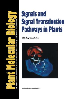 Signals and Signal Transduction Pathways in Plants - Palme, Klaus (Editor)